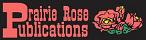 Prairie Rose Publications